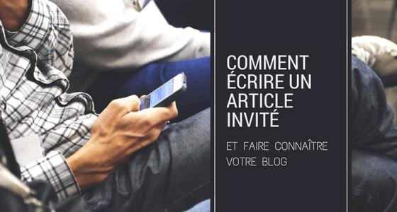 Écrire en tant qu'invité dans un autre blog